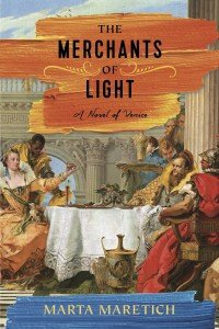 Cover image for The Merchants of Light by Marta Maretich