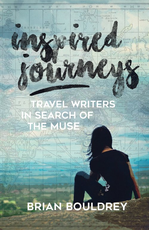 cover image for inspired journeys: travel writers in search of the muse